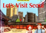 Let's Visit Seoul (English-Korean)