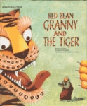 Red Bean Granny and the Tiger