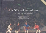 The Story of Samulnori - A Fairy Tale for Children (w/ CD-ROM)