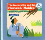 The Woodcutter and the Heavenly Maiden / The Firedogs (Korean-English)