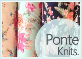 Printed and Solid Ponte Knit Fabrics