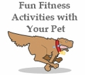 Fun Fitness Activites for your Pet