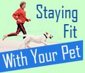 How Your Pet Can Help You Stay Fit