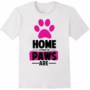 Women's T-Shirt - Home Is Where The Paws Are - Medium (White)