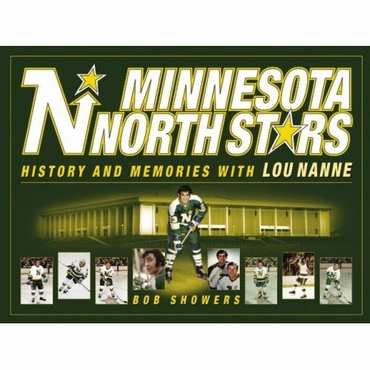 Minnesota North Stars: History and Memories with Lou Nanne Hockey Book