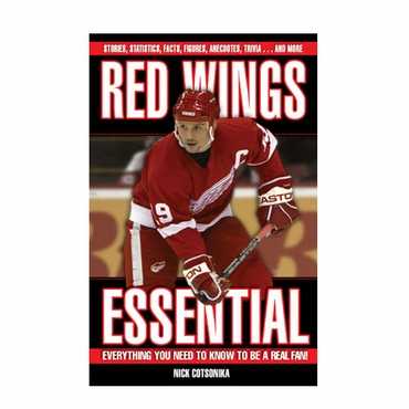 Triumph Red Wings Essential Everything You Need to Know to be a Real Fan! Hockey Book
