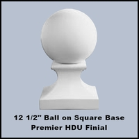 "12-1/2"" Ball with Square Base Premier HDU Finial"