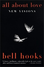 All About Love: New Visions by Bell Hook