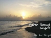 Earth Bound Angels by Lori Berget
