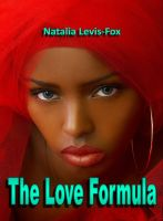 The Love Formula by Natalia Levis-Fox