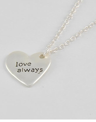 "Matte Silver Message Necklace ""Love Always"" Heart Necklace"