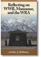 Reflecting on WWII, Manzanar and the WRA