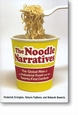 The Noodle Narrative