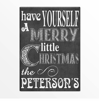 Have Yourself a Merry Christmas - Personalized Christmas Sign