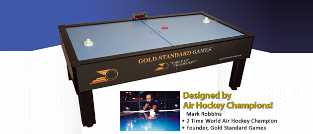 Mark Robbins, Gold Standard Games Air Hockey