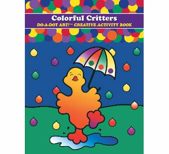 Do-A-Dot Art <br />Colorful Critters Activity Book