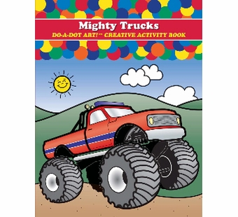 Do-A-Dot Art <br />Mighty Trucks Activity Book