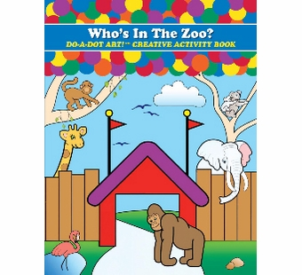 Do-A-Dot Art <br />Who's in the Zoo Activity Book