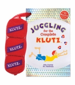 Klutz <br />Juggling for the Complete Book