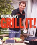 Bobby Flay's Grill It! Cookbook