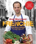 Frenchie: New Bistro Cooking Cookbook