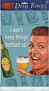 I Don't Keep Things Bottled Up Towel - Click to enlarge