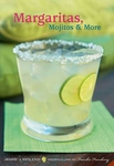 Margaritas, Mojitos & More Cookbook
