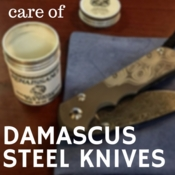 How to Care for a Damascus Steel Knife