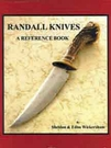 Randall Knives - A Reference Book -SOLD