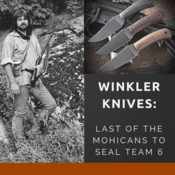 Winkler Knives: Last of the Mohicans to Navy Seal Team 6