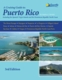 A Cruising Guide to Puerto Rico - 3rd Ed.