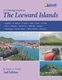 A Cruising Guide to The Leeward Islands - 2nd Ed.