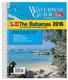 Bahamas Waterway Guide - 2016 Ed.