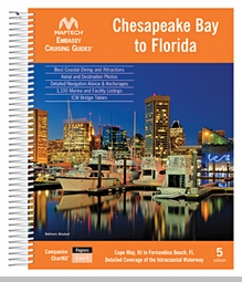 Maptech Embassy Guide Chesapeake Bay to Florida - 5th Ed.