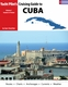 Cruising Guide to Cuba - Volume 1