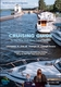 Cruising Guide to the New York State Canal System - 3rd Ed.