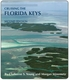 Cruising the Florida Keys - 2nd Ed.