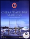 Guide to Chesapeake Bay Marinas - 7th Ed.