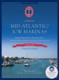 Guide to Mid-Atlantic / ICW Marinas - 7th Ed.