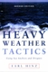 Heavy Weather Tactics Using Sea Anchors & Drogues - 2nd Ed.