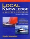 Local Knowledge; A Skipper's Reference: Tacoma to Ketchikan