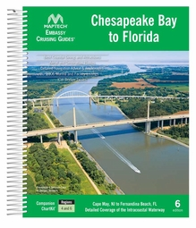 Maptech Embassy Guide Chesapeake Bay to Florida - 6th Ed.