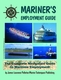 Mariner�s Employment Guide