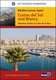 Mediterranean Spain: Costas del Sol & Blanca - 6th Ed.