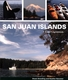 San Juan Islands a Boater's Guidebook