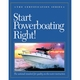 Start Powerboating Right! - 2nd Ed.