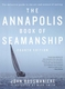 The Annapolis Book of Seamanship - 4th Ed.