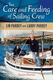 The Care and Feeding of Sailing Crew - 4th Ed.