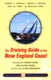 The Cruising Guide to the New England Coast - 12th Ed.