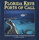 The Florida KEYS Ports of Call & Anchorages